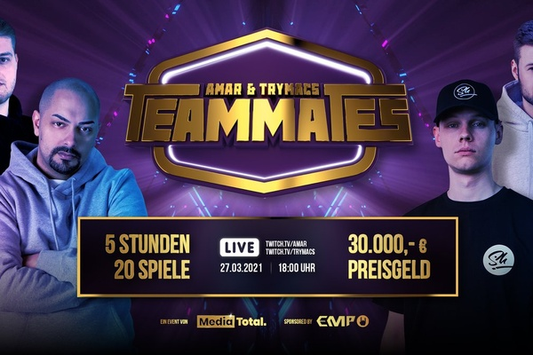 Teammates: Trymacs and Amar's show becomes a superlative Twitch event